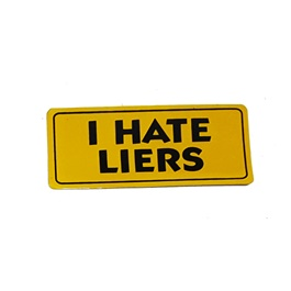 I Hate Liars Warning Sticker Yellow